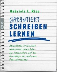 Buchtipp: Gabriele Rico, Garantiert Schreiben Lernen