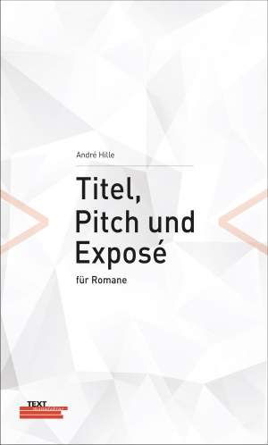 Titel Pitch Expose fuer Romane